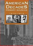 American Decades Primary Sources : 1910-1919, Cynthia Rose, 0787665894
