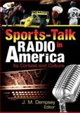 Sports-Talk Radio in America : Its Context and Culture, Dempsey, John Mark, 0789025892