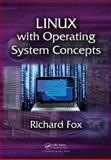 Linux with Operating System Concepts, Richard Fox, 1482235897