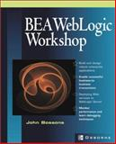 BEA WebLogic Workshop : Building Rich J2EE Web Services, Bossons, John, 0072225890