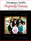 Managing for Quality in the Hospitality Industry 9780130945891