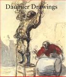 Daumier Drawings, Ives, Colta F. and Stuffmann, Margaret, 0300085893