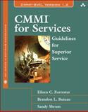 CMMI for Services : Guidelines for Superior Service, Forrester, Eileen C. and Buteau, Brandon L., 0321635892