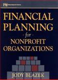 Financial Planning for Nonprofit Organizations, Blazek, Jody, 047112589X