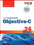 Sams Teach Yourself Objective-C in 24 Hours, Jesse Feiler, 0672335891