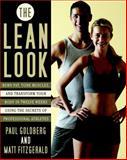 The Lean Look, Paul Goldberg and Matt Fitzgerald, 0767925890