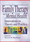 Family Therapy and Mental Health 9780789015891