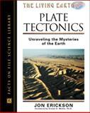 Plate Tectonics, Jon Erickson, 0816045895