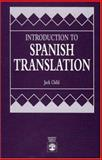 Introduction to Spanish Translation, Jack Child, 0819185892