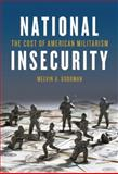National Insecurity, Melvin A. Goodman, 0872865894