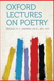 Oxford Lectures on Poetry, Bradley A. C. (Andrew Cecil) 1851-1935, 1313925896