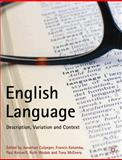 English Language : Description, Variation and Context, Culpeper, Jonathan, 1403945896