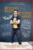 Beyond Body Beyond Mind, Sukhi Muker, 1479285897