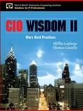 CIO Wisdom II : More Best Practices, Costello, Thomas and Laplante, Phillip A., 0131855891