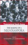 Transnational South Asians : The Making of a Neo-Diaspora, Koshy, Susan, 0195695895