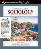 Essentials of Sociology : A down-to-Earth Approach, Books a la Carte Plus MySocLab CourseCompass, Henslin, James M., 0205655890
