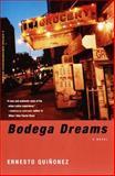 Bodega Dreams, Ernesto Quiñonez, 0375705899