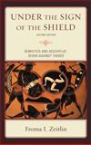 Under the Sign of the Shield : Semiotics and Aeschylus' Seven Against Thebes, Zeitlin, Froma I., 0739125893