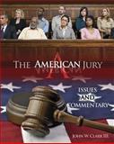 The American Jury, Clark, John W., 0757565891