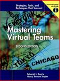 Mastering Virtual Teams : Strategies, Tools, and Techniques That Succeed, Duarte, Deborah L. and Snyder, Nancy Tennant, 0787955892
