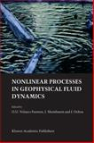 Nonlinear Processes in Geophysical Fluid Dynamics : A Tribute to the Scientific Work of Pedro Ripa, Ripa, Pedro, 1402015895