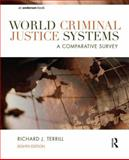 World Criminal Justice Systems : A Comparative Survey, Terrill, Richard J., 1455725897