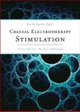 Cranial Electrotherapy Stimulation, Ray B. Smith, 160247589X