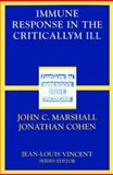 Immune Response in the Critically Ill, Marshall, J. and Cohen, J., 3540425896