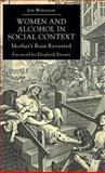 Women and Alcohol in Social Context, Waterson, Jan, 0333665899