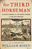 The Third Horseman, William Rosen, 0670025895