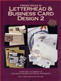 Fresh Ideas in Letterhead and Business Card Design, Gail Finke, Lynn Haller, 0891345892