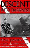 Descent into Darkness, Edward C. Raymer, 0891415890