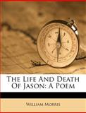 The Life and Death of Jason, William Morris, 1286045894