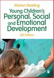 Young Children's Personal, Social and Emotional Development, Dowling, Marion, 1446285898