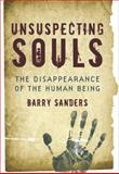 Unsuspecting Souls, Barry Sanders, 1582435898