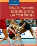 Introduction to Physical Education, Exercise Science, and Sport Studies, Angela Lumpkin, 0072985895