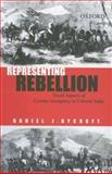 Representing Rebellion : Visual Aspects of Counter-Insurgency in Colonial India, Rycroft, Daniel J., 0195675894