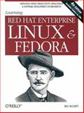 Learning Red Hat Enterprise Linux and Fedora, McCarty, Bill, 059600589X