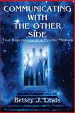 Communicating with the Other Side, Betsey Lewis, 1499365896