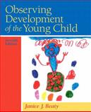 Observing Development of the Young Child, Beaty, Janice J., 0135025893