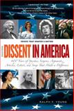 Dissent in America, Concise Edition : Voices That Shaped a Nation, Young, Ralph F., 0205625894