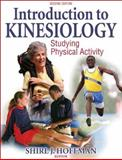 Introduction to Kinesiology : Studying Physical Activity, Hoffman, Shirl J., 0736055894
