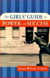 The Girls' Guide to Power and Success, Solovic, Susan Wilson, 0814405894