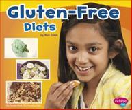 Gluten-Free Diets, Mari C. Schuh, 1491405899