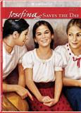 Josefina Saves the Day, Valerie Tripp, 1562475894