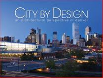 City by Design - Denver, , 1933415894
