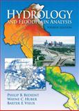 Hydrology and Floodplain Analysis, Bedient, Philip B. and Huber, Wayne C., 0131745891