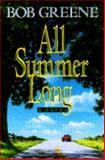 All Summer Long, Bob Greene, 0385425899