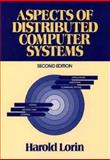 Aspects of Distributed Computer Systems, Lorin, Harold, 0471625892