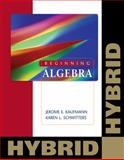 Beginning Algebra: Hybrid (with Enhanced Web-Assign with eBook for One Term Math and Science), Kaufmann, Jerome E. and Schwitters, Karen L., 0840065892